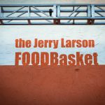 jerry larson foodbasket